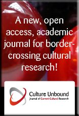 Culture Unbound: Journal of Current Cultural Research